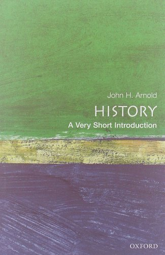History: A Very Short Introduction 10th (tenth) Edition by Arnold, John H. published by Oxford University Press (2000)
