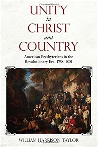 Amazon unity in christ and country american presbyterians in unity in christ and country american presbyterians in the revolutionary era 17581801 religion american culture 1st edition fandeluxe Gallery