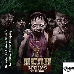 Dead: Spring