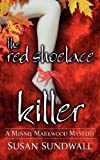 The Red Shoelace Killer, Susan Sundwall, 0988194406