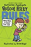 Never Walk In Shoes That Talk (Turtleback School & Library Binding Edition) (Roscoe Riley Rules)