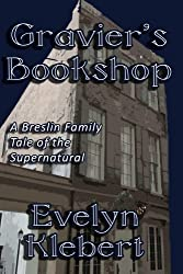 Gravier's Bookshop: A Breslin Family Tale of the Supernatural
