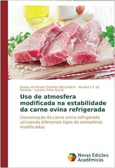 Uso De Atmosfera Modificada Na Estabilidade Da Carne Ovina Refrigerada PDF Descargar