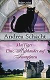 MacTiger - Ein Highlander auf Samtpfoten (Andrea Schachts Katzenromane, Band 2)