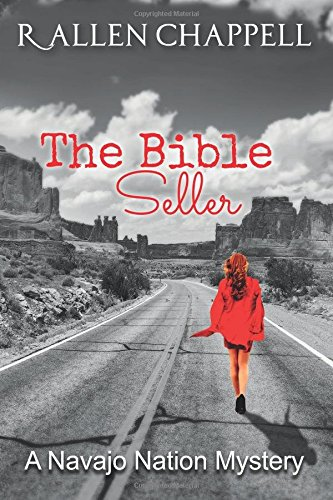Read Online The Bible Seller: A Navajo Nation Mystery (Navajo Nation Mystery Series) (Volume 7) pdf