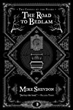 The Road to Bedlam, Mike Shevdon, 0857662481