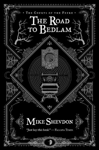 Download The Road to Bedlam (Courts of the Feyre) pdf