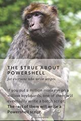 THE TRUE ABOUT POWERSHELL: Powershell automation notebook for sysadmins | Make Notes during work| The best for powershell scripting and Active ... for notes and drawings | Line and Dot Grid Paperback