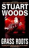 Grass Roots, Stuart Woods, 0061014222