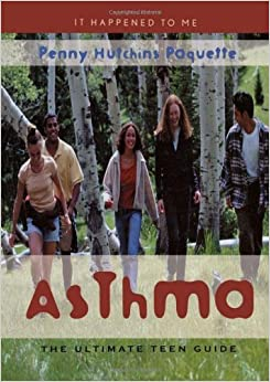 Book Asthma: The Ultimate Teen Guide (It Happened to Me) by Penny Hutchins Paquette (2006-09-18)
