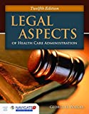 img - for Legal Aspects Of Health Care Administration book / textbook / text book
