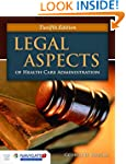 Legal Aspects Of Health Care Administ...