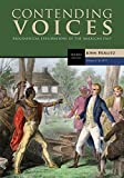 img - for Contending Voices, Volume I: To 1877 book / textbook / text book