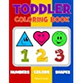 Toddler Coloring Book Numbers Colors Shapes Baby Activity Book For Kids Age 1 3 Boys Or Girls For Their Fun Early Learning Of First Easy Words Preschool Prep Activity Learning Volume 1
