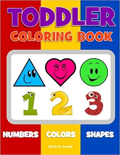 Toddler coloring book numbers colors shapes baby activity book for kids age 1 3 boys or girls for their fun early learning of first easy words