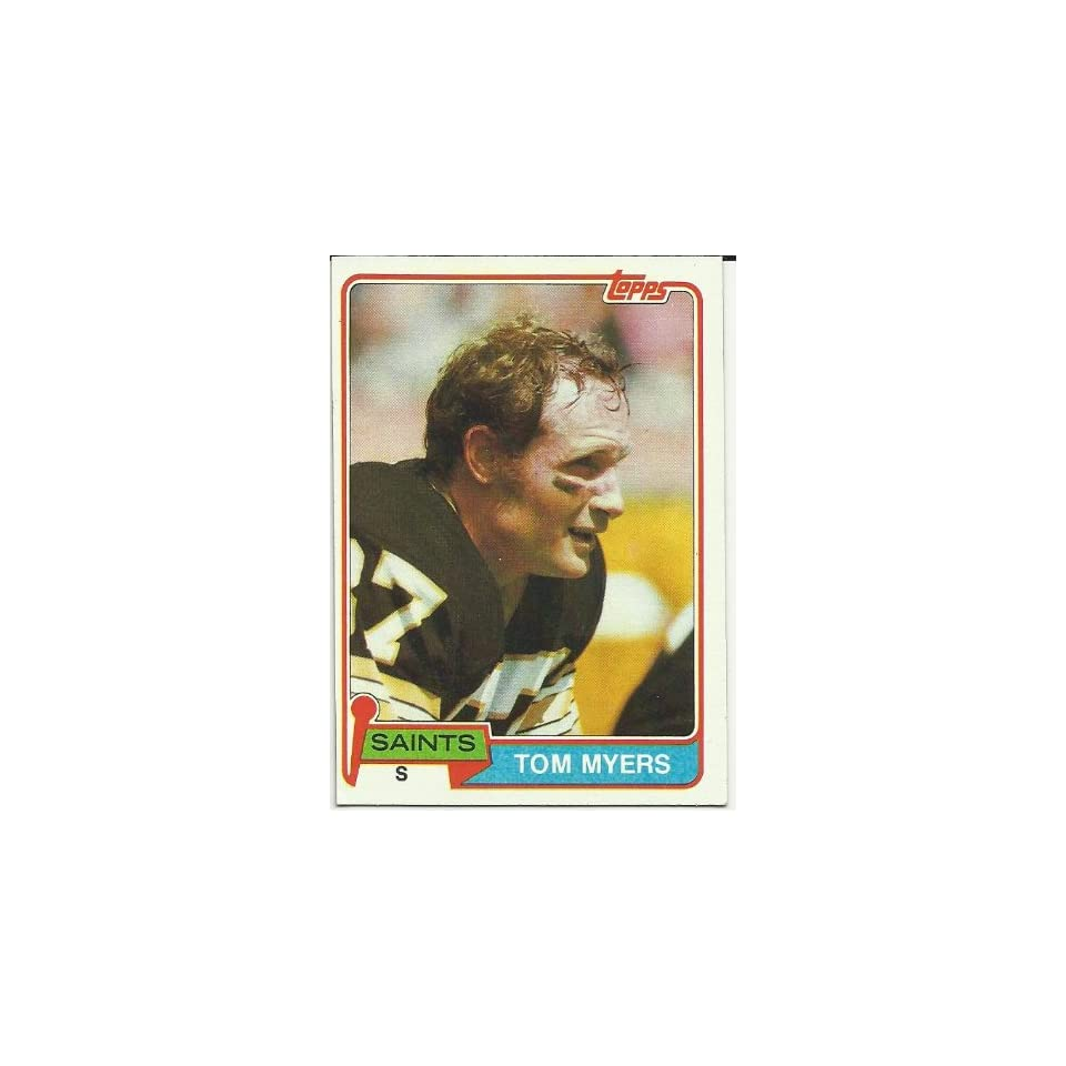 1981 Topps Tom Myers (New Orleans Saints) Football Trading Card #366