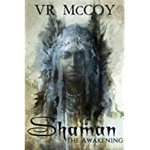 Shaman - The Awakening