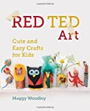 By Margarita Woodley - Red Ted Art: Cute and Easy Crafts for Kids