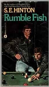 Rumble fish s e hinton 9780440059196 books for Rumble fish book