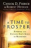 A Time to Prosper, Chuck D. Pierce and Robert Heidler, 0800797000