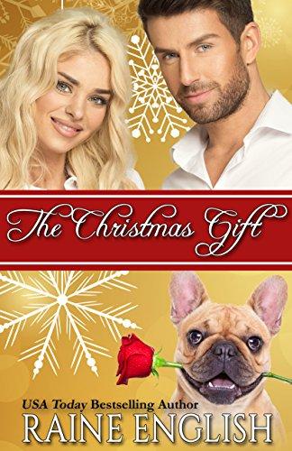 The Christmas Gift by [English, Raine]