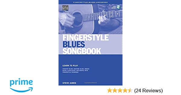 Amazon com: Fingerstyle Blues Songbook: Learn to Play Country Blues