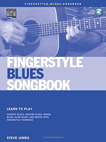 Basics Acoustic Private Guitar - Fingerstyle Blues Songbook: Learn to Play Country Blues, Ragtime Blues, Boogie Blues & More (Acoustic Guitar Private Lessons)