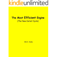The Most Efficient Engine: (The New Carnot Cycle)