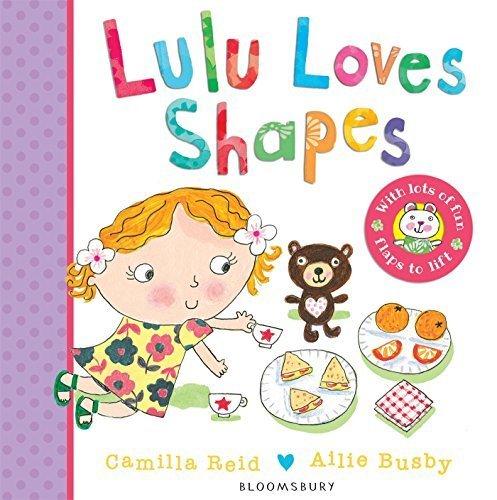 Lulu Loves Shapes by Camilla Reid (2015-03-24) ()