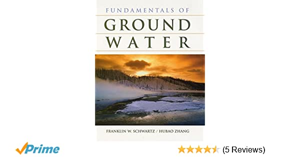 Fundamentals of ground water franklin w schwartz hubao zhang fundamentals of ground water franklin w schwartz hubao zhang 9780471137856 amazon books fandeluxe Choice Image