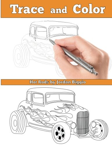 Trace and Color: Hot Rods: Adult Activity Book -