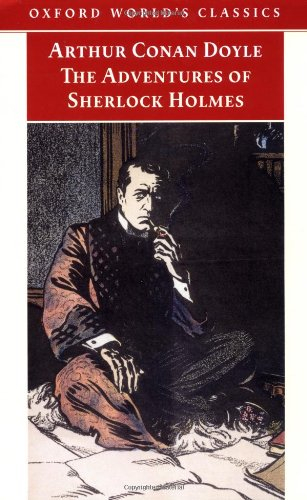 The Adventures of Sherlock Holmes (Oxford World's Classics) -