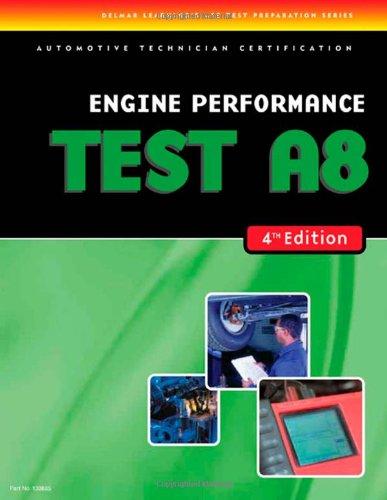 ASE Test Preparation- A8 Engine Performance