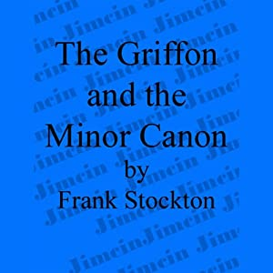 The Griffon and the Minor Canon Audiobook
