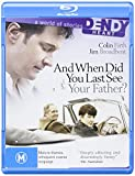 & When Did You Last See Your Father? [Blu-ray]