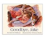 Goodbye, Jake, Bam Schildkraut, 0979214408