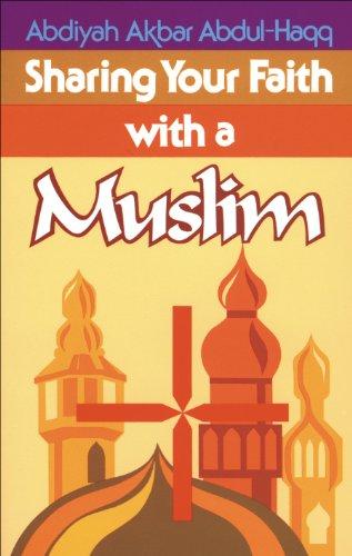 sharing your faith with a muslim kindle edition by abdiyah akbar