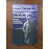 Rimbaud oder Vom großen Aufstand (7441 088).