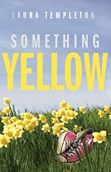 Something Yellow by [Templeton, Laura]