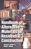 Handbook of Alternative Materials in Residential Construction by Richard T. Bynum (1998-08-31)