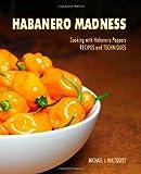Habanero Madness, Michael Hultquist, 1494819228
