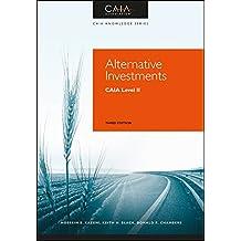 Alternative Investments: CAIA Level II
