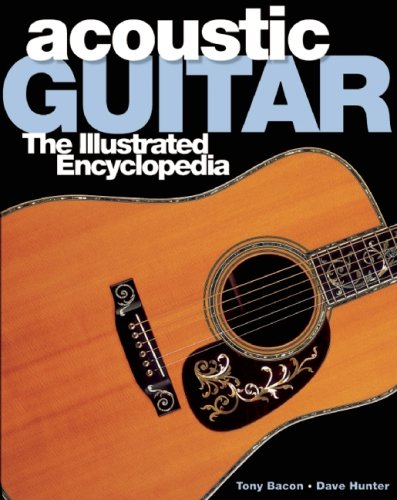 Acoustic Guitar: The Illustrated Encyclopedia -