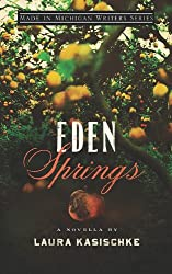 Eden Springs (Made in Michigan Writers Series)