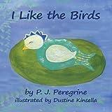 I Like the Birds, P. J. Peregrine, 0983309744