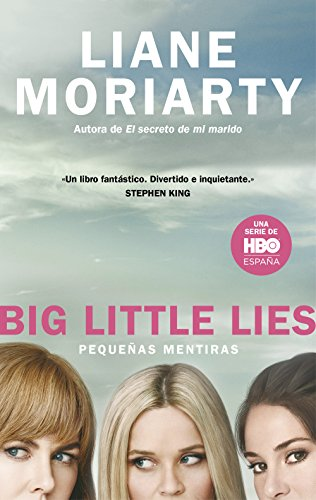 Big Little Lies (Pequeñas mentiras) de Liane Moriarty