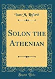 Solon the Athenian (Classic Reprint)
