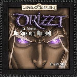 Der dritte Sohn (DRIZZT - Die Saga vom Dunkelelf 1) Hörspiel