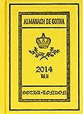 Almanach de Gotha 2014 : Volume II Part III, , 0957519850
