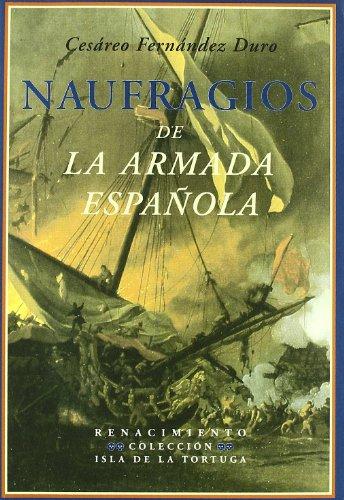 Descargar Libro Naufragios De La Armada Espaola Cesáreo Fernández Duro